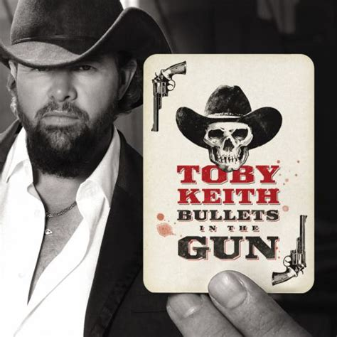Bullets in the Gun - Toby Keith | Songs, Reviews, Credits